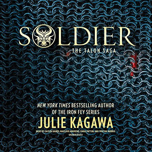 Soldier     The Talon Saga, Book 3              By:                                                                                                                                 Julie Kagawa                               Narrated by:                                                                                                                                 Caitlin Davies,                                                                                        MacLeod Andrews,                                                                                        Chris Patton,                   and others                 Length: 10 hrs and 59 mins     746 ratings     Overall 4.6