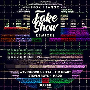 Fake Show (Remixes)
