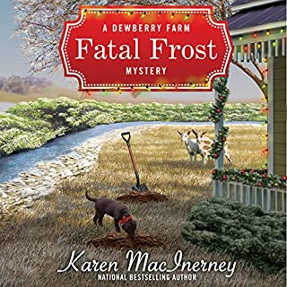 Fatal Frost     A Dewberry Farm Mystery, Book 2              By:                                                                                                                                 Karen MacInerney                               Narrated by:                                                                                                                                 Teri Clark Linden                      Length: 8 hrs and 55 mins     247 ratings     Overall 4.3