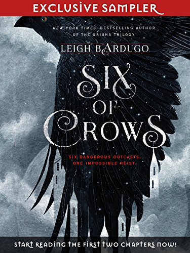 Six of Crows - Chapters 1 and 2 by [Leigh Bardugo]