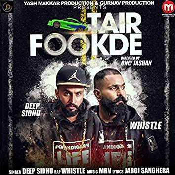 Tair Fookde (feat. Whistle)