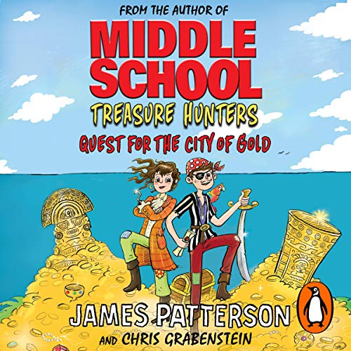 Treasure Hunters: Quest for the City of Gold                   By:                                                                                                                                 James Patterson                               Narrated by:                                                                                                                                 Bryan Kennedy                      Length: 5 hrs and 11 mins     1 rating     Overall 4.0