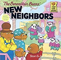 The Berenstain Bears' New Neighbors (First Time Books(R))