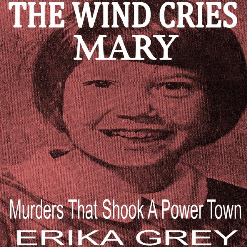 The Wind Cries Mary audiobook cover art