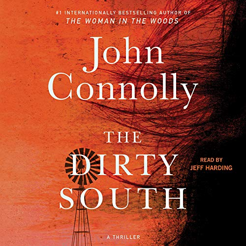 The Dirty South Audiobook By John Connolly cover art