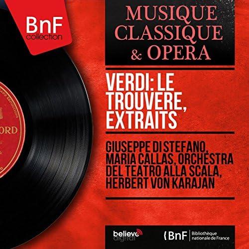 Giuseppe di Stefano, Maria Callas, Orchestra del Teatro alla Scala, Herbert von Karajan