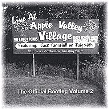 Live At Apple Valley Village | The Official Bootleg Volume 2
