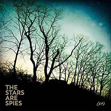 The Stars Are Spies - EP