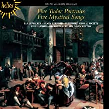 Vaughan Williams: 5 Tudor Portraits, 5 Mystical Songs
