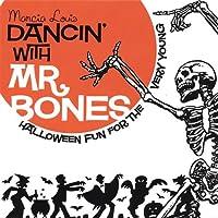 Dancin' With Mr Bones-Halloween Fun