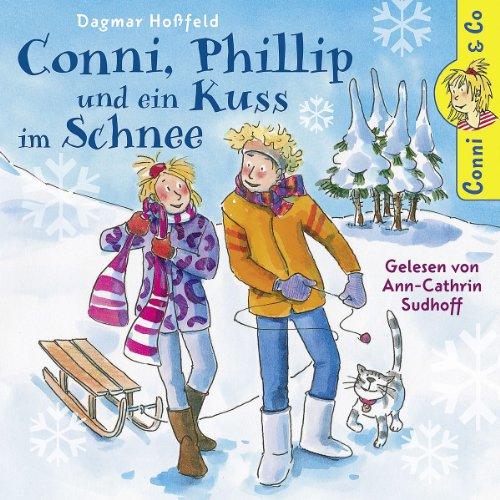 D.Hoáfeld: Conni,Phillip U.Ein Kuss Im Schnee