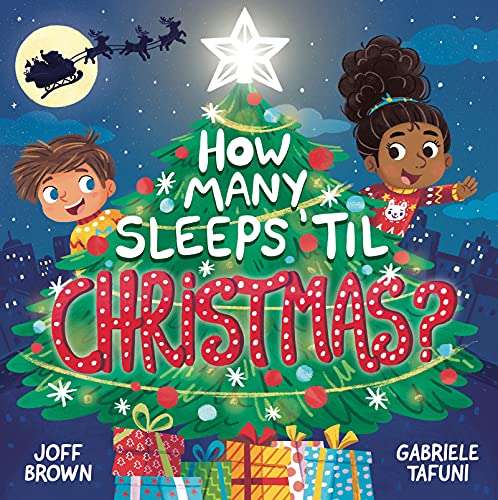 How Many Sleeps 'til Christmas?: A Countdown to the Most Special Day of the Year (English Edition)