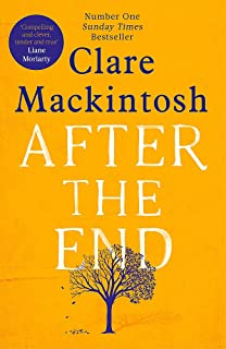 After the End: The powerful, life-affirming novel from the Sunday Times Number One bestselling author