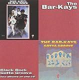 Songtexte von The Bar‐Kays - Black Rock / Gotta Groove