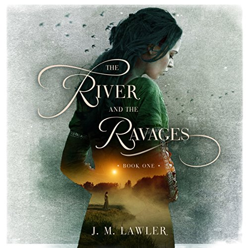 The River and the Ravages audiobook cover art