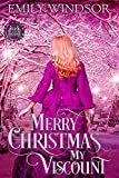 Merry Christmas, My Viscount (Rules of the Rogue Book 2)
