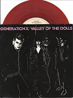 """Valley Of The Dolls - Generation X 7"""" 45"""