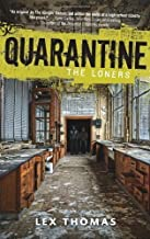 Quarantine: The Loners, Book 1 of Thomas, Lex on 10 July 2012