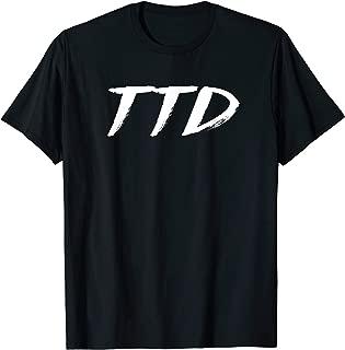 TTD - Ten Toes Down T Shirt