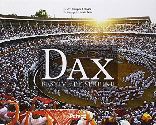 Dax : Festive et sereine