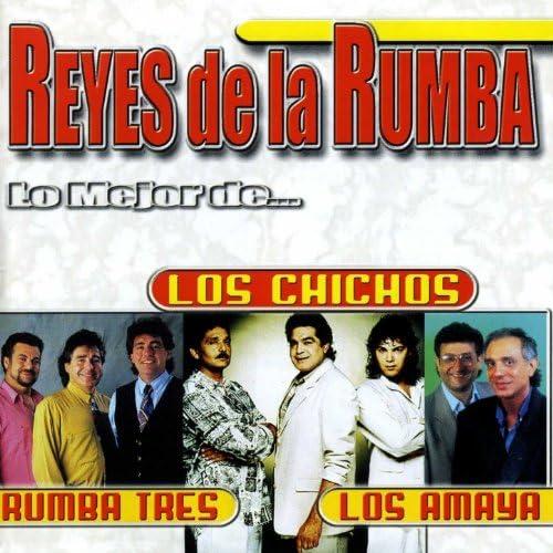 Los Chichos, Rumba Tres & Los Amaya