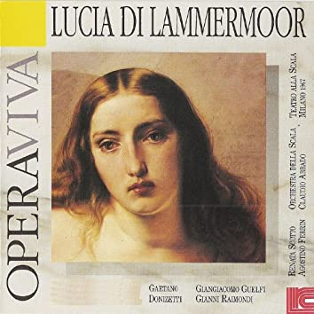 Donzietti: Lucia Di Lammermoor