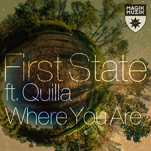 First State feat. Quilla