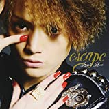 escape 歌詞