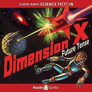 Couverture de Dimension X: Future Tense