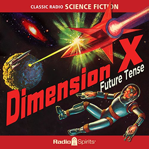 Dimension X: Future Tense audiobook cover art
