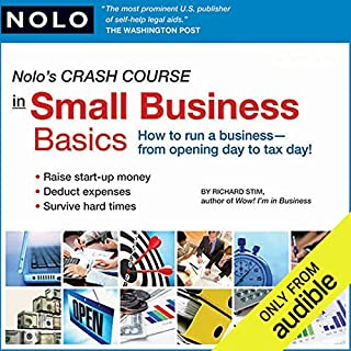 Nolo's Crash Course in Small Business Basics     How to Run a Business from Opening Day to Tax Day!              By:                                                                                                                                 Richard Stim,                                                                                        Lisa Guerin                               Narrated by:                                                                                                                                 Richard Stim                      Length: 4 hrs and 43 mins     112 ratings     Overall 4.1