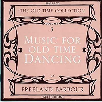 Music for Old Time Dancing, Vol. 3
