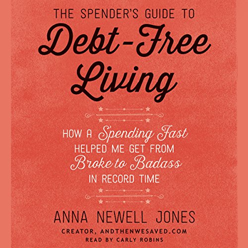 Page de couverture de The Spender's Guide to Debt-Free Living