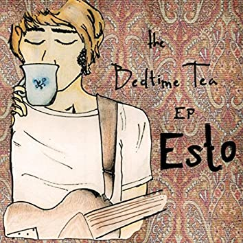 The Bedtime Tea EP