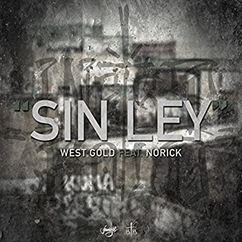 Sin Ley (feat. Norick, Poofer & iQlover)