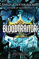 Bloodtraitor 0385743076 Book Cover