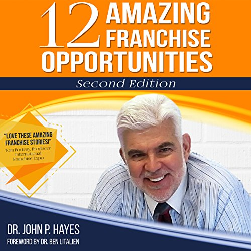12 Amazing Franchise Opportunities: Second Edition audiobook cover art