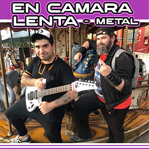 En Camara Lenta