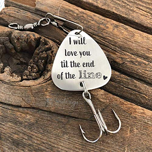 I Will Love You Til The End Of The Line Fishing Lure- Personalized