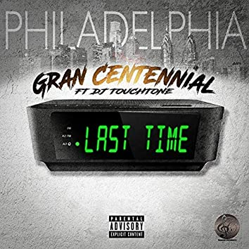 Last Time (feat. DJ Touchtone)