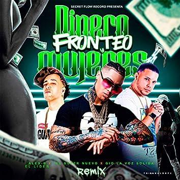 Dinero Fronteo Y Mujeres (Remix)