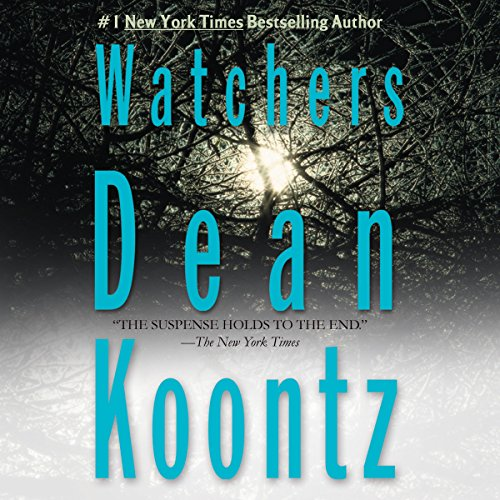 Watchers                   By:                                                                                                                                 Dean Koontz                               Narrated by:                                                                                                                                 Edoardo Ballerini                      Length: 16 hrs and 31 mins     4,748 ratings     Overall 4.7