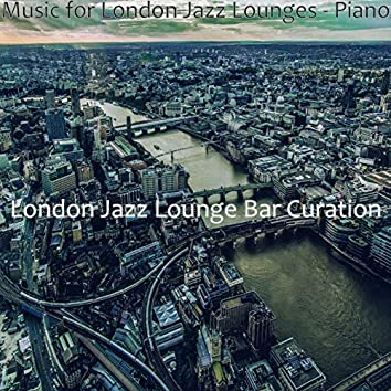 Music for London Jazz Lounges - Piano