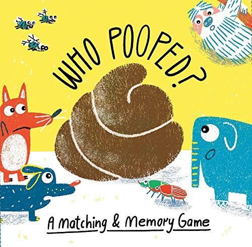 Who Pooped?: A Matching & Memory Game