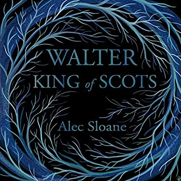 Walter King of Scots