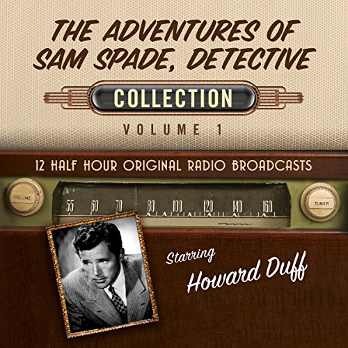 The Adventures of Sam Spade, Detective, Collection 1 audiobook cover art