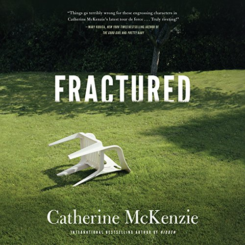 Fractured                   By:                                                                                                                                 Catherine McKenzie                               Narrated by:                                                                                                                                 Teri Clark Linden,                                                                                        Scott Merriman,                                                                                        Amy McFadden,                   and others                 Length: 9 hrs and 37 mins     669 ratings     Overall 4.0