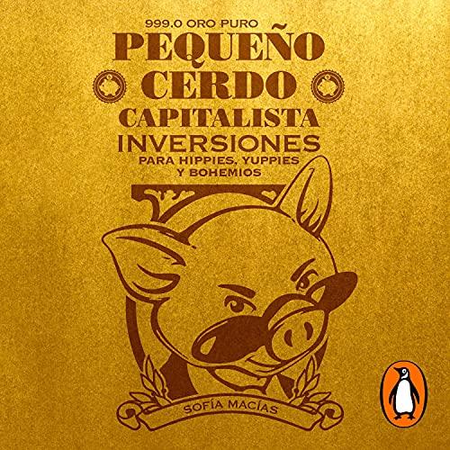 Couverture de Pequeño cerdo capitalista: Inversiones [Little Capitalist Pig: Investments]