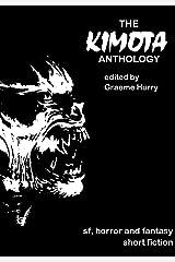 The Kimota Anthology Kindle Edition