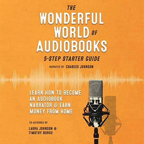 The Wonderful World of Audiobooks: 5-Step Starter Guide  By  cover art